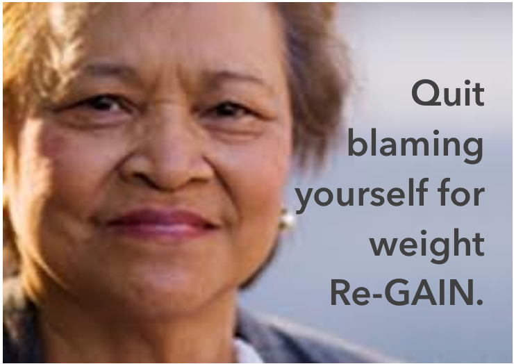 Quit blaming for weight re-gain